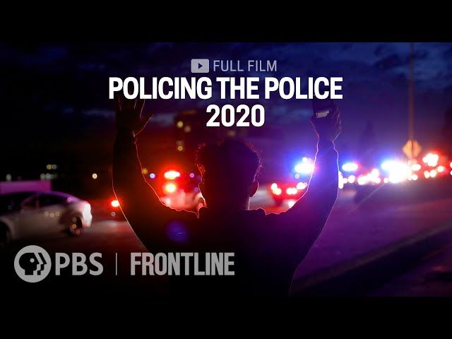 Policing the Police 2020 (full film)