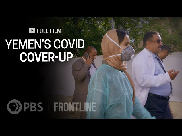 Yemen's COVID Cover-Up (full documentary)