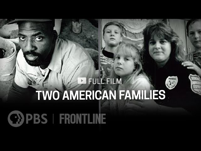 Two American Families (full documentary)