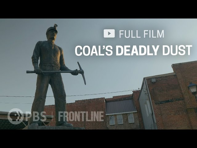 Coal's Deadly Dust (full documentary)