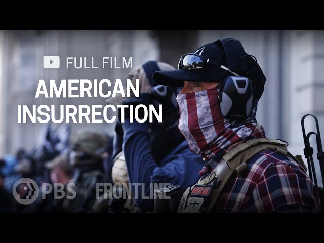 American Insurrection (full documentary)